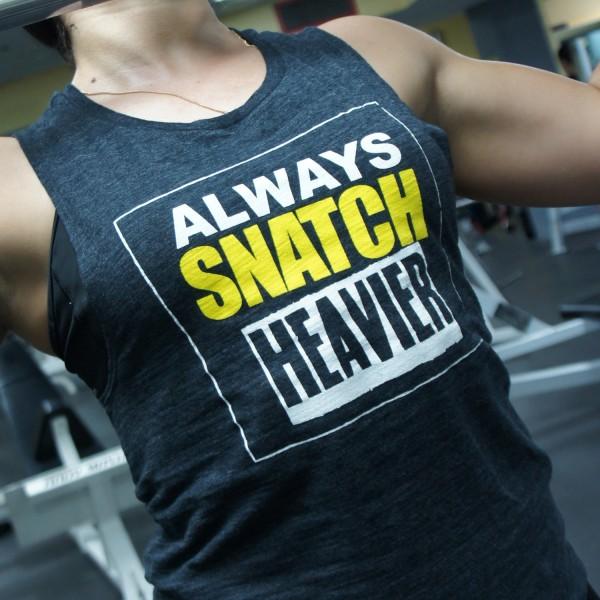 Snatch Heavier Muscle Tank